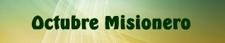 octubre misionero