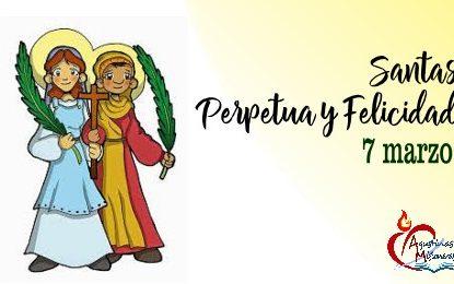 Santas Perpetua y Felicidad | 7 marzo